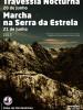 Travessia Nocturna e Marcha na Serra da Estrela