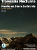 Travessia Noturna e Marcha na Serra da Estrela